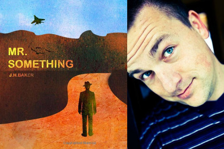 Mr Something, the debut novel by Jay Baker