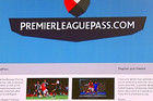The EPL will be shown on the Premier League Pass website